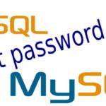 Reset password root MySQL khi quên mật khẩu