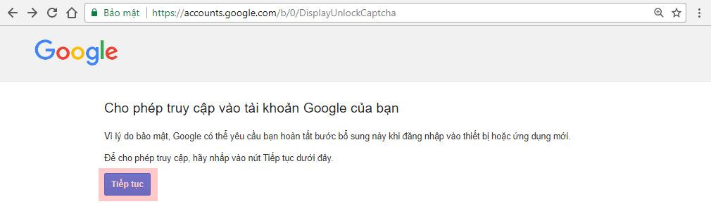 Google sẽ tự động bật hệ thống xác thực Captcha lên và bạn cần Unlock Captcha