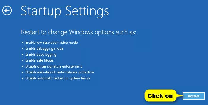 Cuối cùng trên màn hình Startup Settings, bạn click chọn Restart để khởi động lại máy tính của mình.