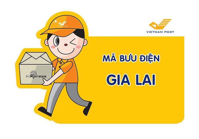 Mã bưu điện Gia Lai – Zip/Postal Code các bưu cục tỉnh Gia Lai