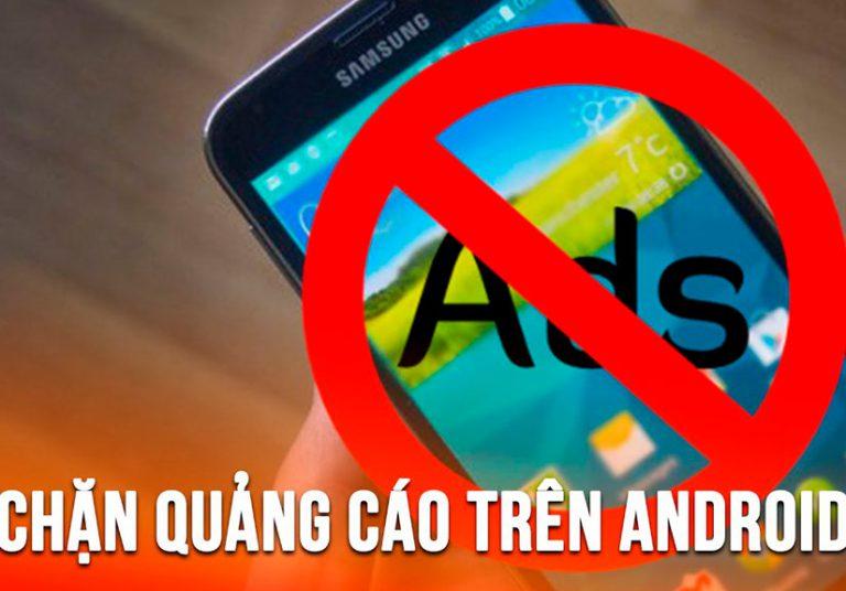 Cách loại bỏ quảng cáo pop-up trên smartphone Android