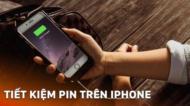 Cách tiết kiệm pin trên iPhone đơn giản mà không phải ai cũng biết