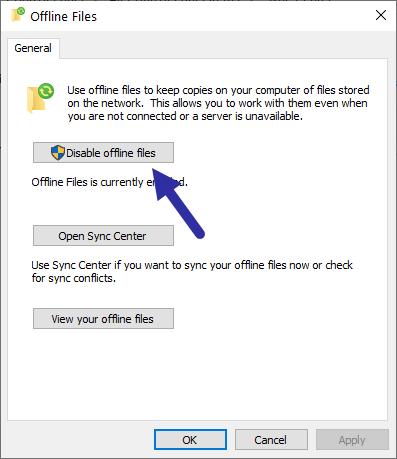 Nhấp vào nút Disable offline files