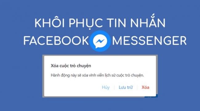 Cách khôi phục tin nhắn đã xóa trên Facebook thật dễ dàng