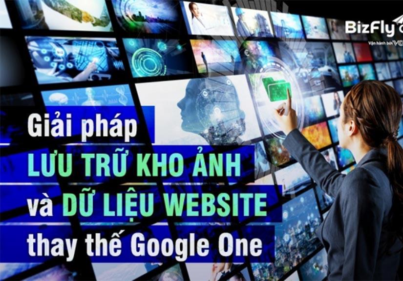 Gợi ý giải pháp lưu trữ kho ảnh và dữ liệu website thay thế Google One