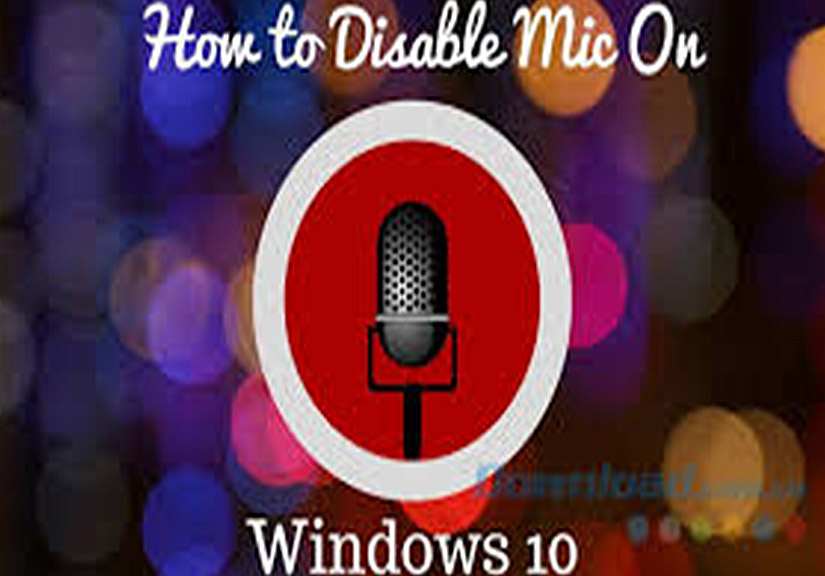 Cách Bật/ Tắt Micro (Mic) trong Laptop Win 10