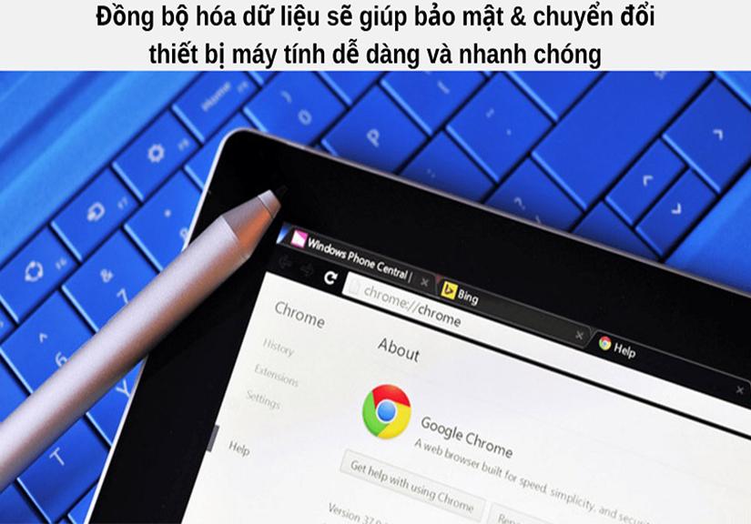 Cách đồng bộ hóa Google Chrome nhanh chóng trên nhiều thiết bị