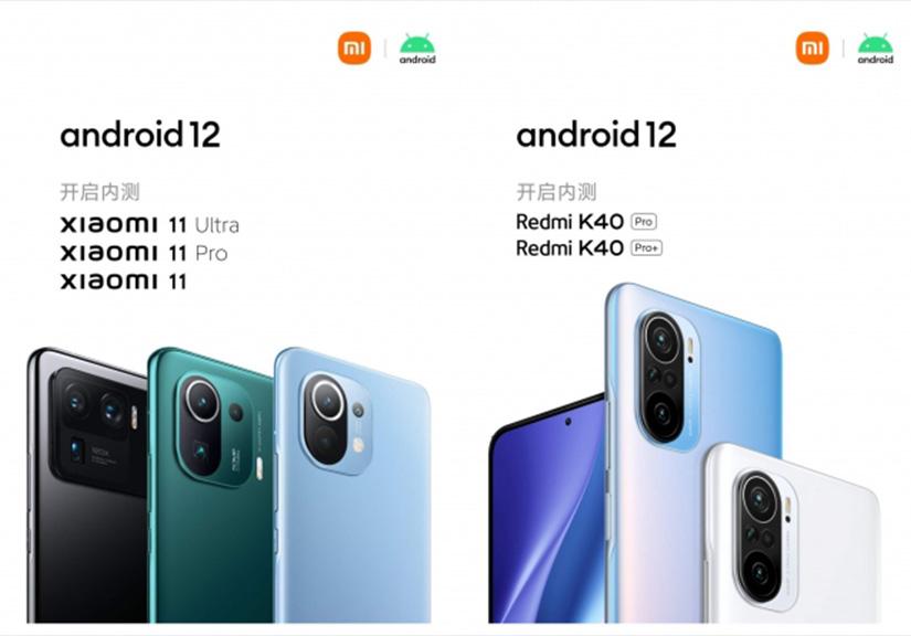 Ba mẫu Mi 11 và hai mãu Redmi K40 Pro sẽ nhận Android 12 sớm nhất gia đình Xiaomi